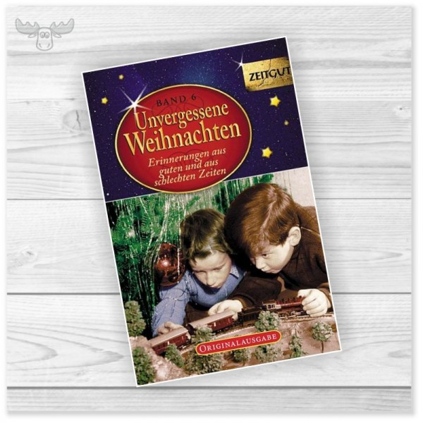 Weihnachtsbuch Unvergessene Weihnachten Band 6