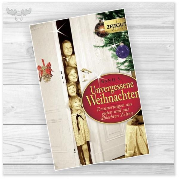 Unvergessene Weihnachten Buch 3