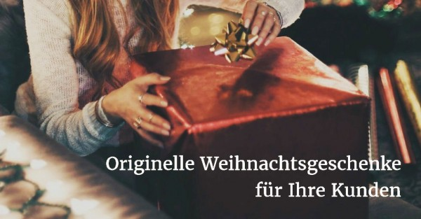 originelle-weihnachtsgeschenke-kunden