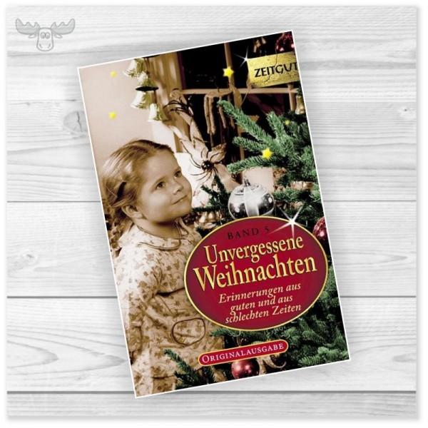 Weihnachtsbuch Unvergessene Weihnachten Band 5
